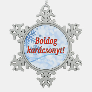Boldog karácsonyt! Merry Christmas in Hungarian rf Snowflake Pewter Christmas Ornament