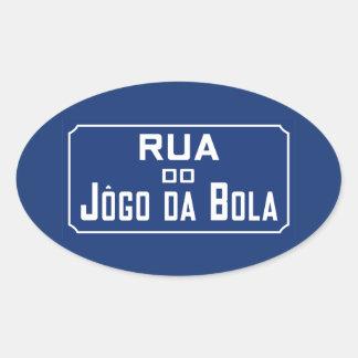 Boleadoras de Rua Jogo DA, placa de calle, Río de Pegatina Ovalada