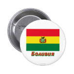 Bolivia Flag with name in Russian Pinback Button