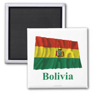 Bolivia Waving Flag with Name Magnet