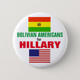 Bolivian Americans for Hillary 2016 Button