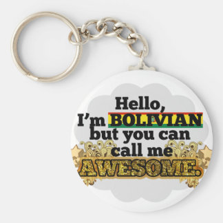 Bolivian, but call me Awesome Keychain