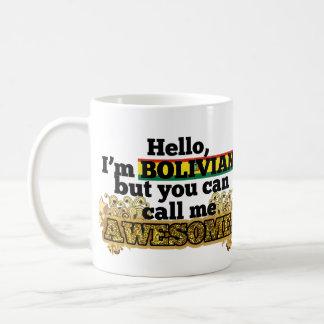Bolivian, but call me Awesome Mug