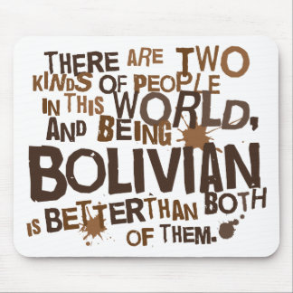 Bolivian Gift (Funny) Mouse Pad