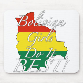 Bolivian Girls Do It Best! Mouse Pad