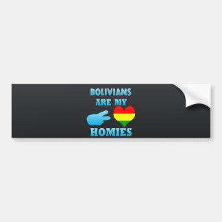 Bolivians are my Homies Car Bumper Sticker