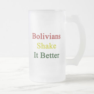 Bolivians Shake It Better 16 Oz Frosted Glass Beer Mug