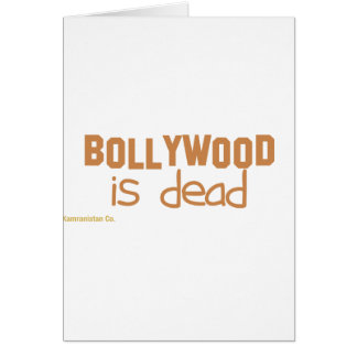 Bollywood is Dead Greeting Cards