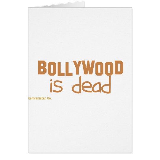 Bollywood is Dead Card