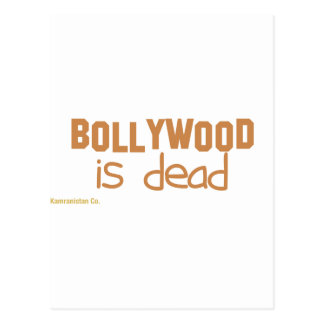Bollywood is Dead Post Cards