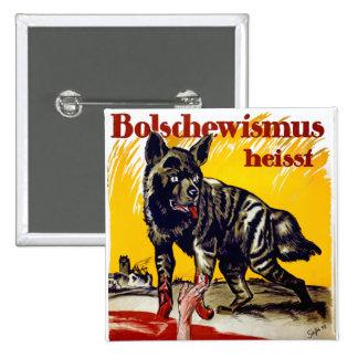 Bolschewismus Heisst Pin