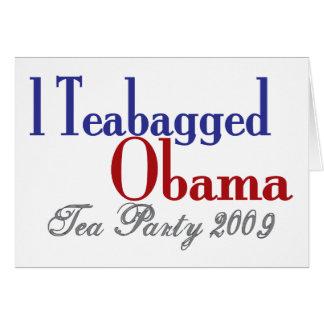 Bolsita de té Obama (fiesta del té 2009) Tarjeta De Felicitación