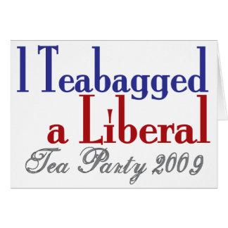 Bolsita de té un liberal (fiesta del té 2009) tarjeta de felicitación