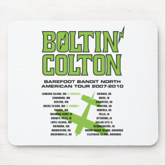 Boltin' Colton World Tour (Green) Mouse Pad