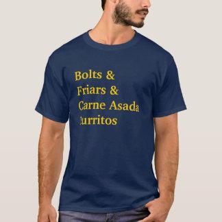 Bolts &Friars &Carne AsadaBurritos T-Shirt
