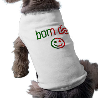 Bom Dia! Portugal Flag Colors Doggie T-shirt