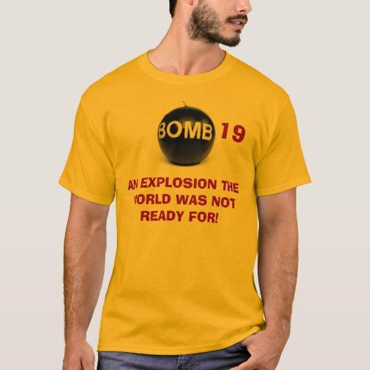 BOMB 19 T-Shirt