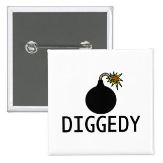 Bomb Diggedy 2 Inch Square Button