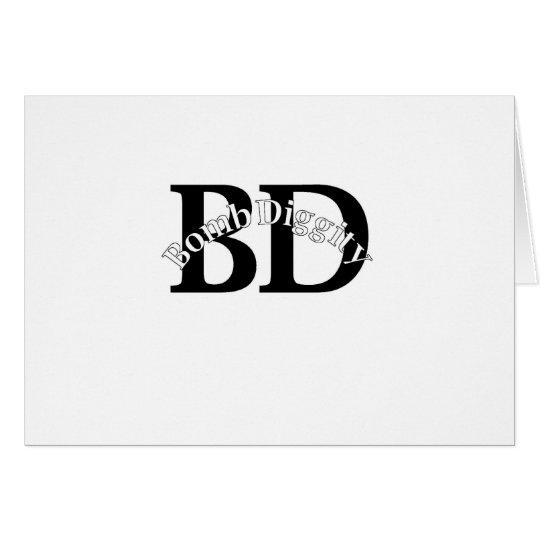 Bomb Diggity (Old School) Card