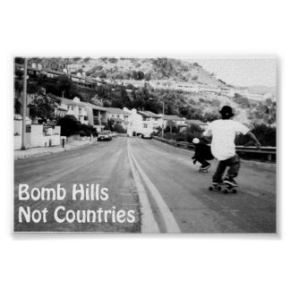 Bomb Hills Not Countries Poster