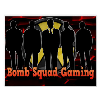 Bomb Squad Gaming Poster