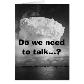 ¿bomba-hardtack, necesitamos hablar…? tarjeta de felicitación