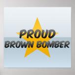 Bombardero orgulloso de Brown Posters