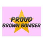 Bombardero orgulloso de Brown Tarjeta Postal