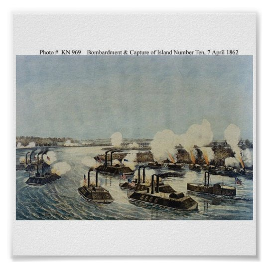 Bombardment and Capture of Island Number Ten Poster