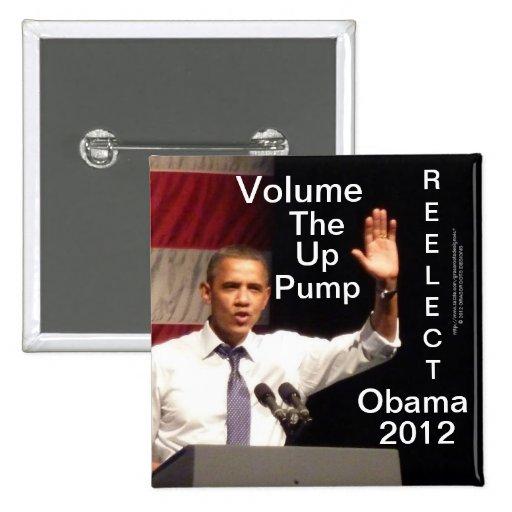 Bombee para arriba el volumen - reelija a Obama 20 Pins