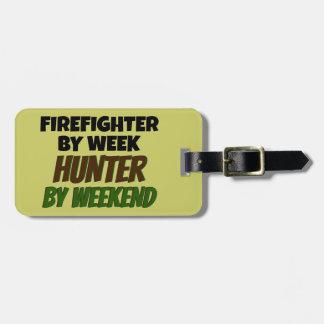 Bombero del cazador de la semana por fin de semana etiquetas maletas