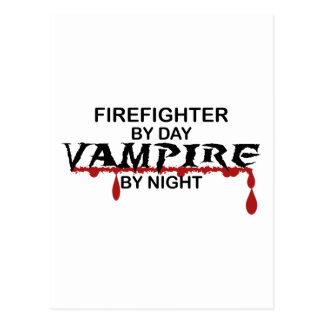 Bombero por día, vampiro por noche tarjeta postal