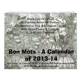 Bon Mots - un calendario de 2013-14