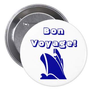 Bon voyage Blue on White Button
