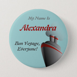 Bon Voyage Everyone Name Badge Button