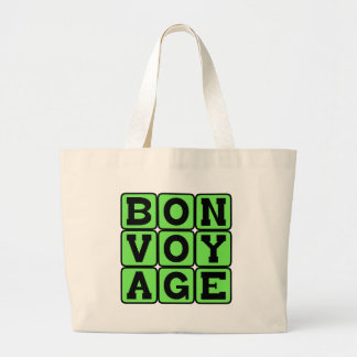 Bon Voyage, Have A Good Trip Canvas Bags