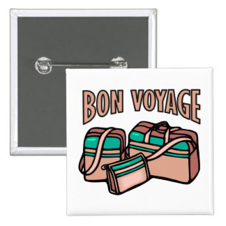 Bon Voyage, have a good trip! Luggage & suitcases Button