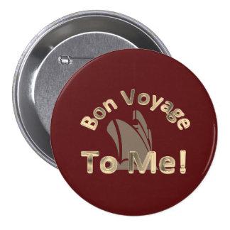Bon Voyage to Me Button