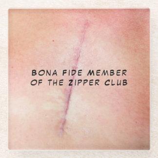 Bona Fide Member of the Zipper Club Glass Coaster