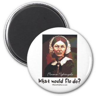 BonafideNurse_-_What_would_Flo_do Refrigerator Magnets