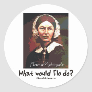 BonafideNurse_-_What_would_Flo_do Pegatina Redonda