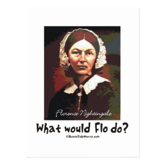 BonafideNurse_-_What_would_Flo_do Postcard