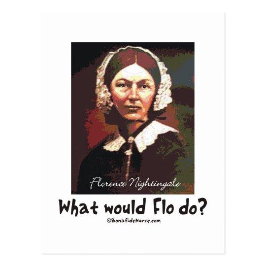BonafideNurse_-_What_would_Flo_do Postcard