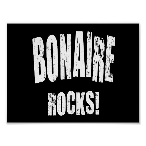 Bonaire Rocks! Posters