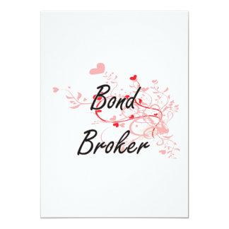 Bond Broker Artistic Job Design with Hearts 5x7 Paper Invitation Card