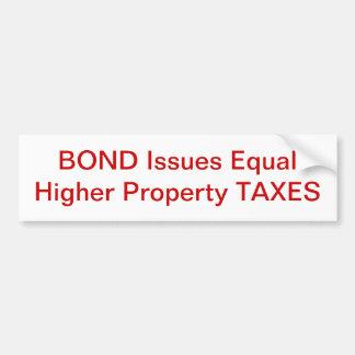 Bonds Equal Taxes Bumper Sticker