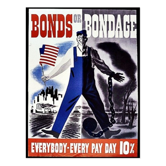 Bonds Or Bondage, Everybody -Every Pay Day 10% Postcard