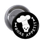 Bone Appetit Skeleton Chef Buttons