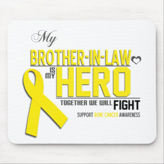 Bone Cancer Awareness:  brother in law Mouse Pads