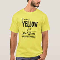 "Bone Cancer Awareness Shirt ""I wear yellow for"""